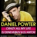 Daniel Powter - Crazy All My Life  (DJ Denis Rublev & DJ Anton Remix)