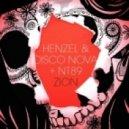 Henzel & Disco Nova + NT89 - Zion