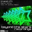 tranzLift - Magical Journey (Mr Carefull Remix)