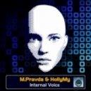 M.PRAVDA & HollyMy - Internal Voice  (Aimoon Remix)