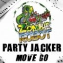 Zombie Robot - Party Jacker  (Original Mix)