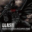 Mauro Picotto, Riccardo Ferri - Clash (Original Mix)