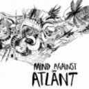 Mind Against - Atlant  (Original Mix)