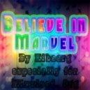 Kibaarg - Believe In Marvel #12 ()
