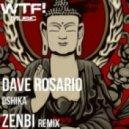 Dave Rosario, Zenbi - Oshika  (Zenbi Remix)