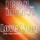 Iron feat. Inverse - Love Song (The Cure Cover)  (Original Mix)