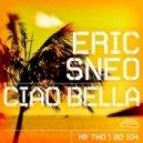 Eric Sneo  - Ciao Bella (Sneo's Lazy Summer Mix)