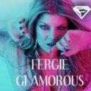 Fergie - Glamorous (DJ FANCHIK Mash UP)