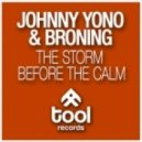 Broning, Johnny Yono - The Storm Before the Calm (Eximinds Remix)