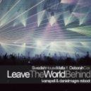 SHM feat. Deborah Cox - Leave The World Behind