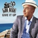 Lou Bega - Give It Up  (Remix)