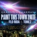 Graffiti and Charmani feat. Flo Rida and Tonez - Paint This Town 2Nite  (E-Partment Extended)