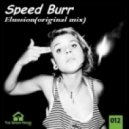 Speed Burr - Elussion (original mix)