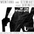 Montana, Stewart Feat. Diviniti - Let Me Show You (M&S Vivo Instrumental)