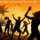 DJ Slava Light - Summer Beach Party from IbiZa 2013