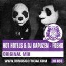 Hot Hotels & DJ Kapuzen - Fosho (Dub Mix)