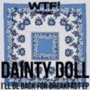Dainty Doll - Happy Slappy