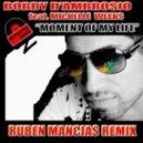 Bobby D'Ambrosio, Michelle Weeks - Moment Of My Life (Ruben Mancias DV8tor Mix)