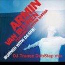 Armin Van Buuren feat. Justine Suissa - Burned With Desire