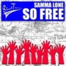 Samma Lone - So Free (Original Mix)