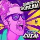 Dirt Cheap - Somebody Scream (Joel Fletcher Remix)