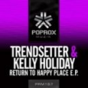 Trendsetter - Return To Happy Place