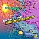 Boss Doms, RE-START - Marco Bello Reloaded (RE-START Club Remix)