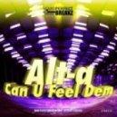 Alt-A - Can U Feel Dem (Original Mix)