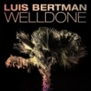 Luis Bertman - Knighted (Original Mix)