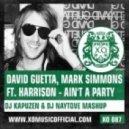 David Guetta, Mark Simmons ft. Harrison - Ain't A Party (DJ Kapuzen & DJ Naytove Mashup)