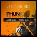 Phunk Investigation - Check This Out (Original Mix)