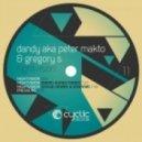 Gregory S, Dandy Aka Peter Makto - Nightvision (Gorje Hewek, Izhevski Remix)