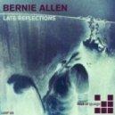 Bernie Allen - Late Reflections (Manmachine Remix)