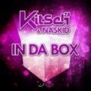 KitSch 2.0 & Naskid  - In Da Box (Club Mix)