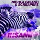 Nicola Fasano & Screapers -  Insane (Original Mix)