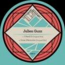 Julien Guzz - I Need It (Original Mix)