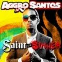 Aggro Santos - Saint Or Sinner