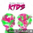Global Deejays - Kids (Original Mix)