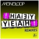 Monoloop - Yeah Yeah (Mario Fiebiger Remix)