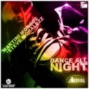 Martini Monroe & Steve Mo - Dance All Night (Skyfreak Remix)