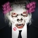 Yeah Yeah Yeahs - Heads Will Roll (Jamie Hartley Remix)