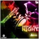 Martini Monroe & Steve Mo - Dance All Night (Club Mix)