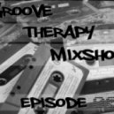 Yogi Man - Groove Therapy Mixshow - Episode 002