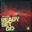 Dirt Monkey - Ready Set Go (Original Mix)