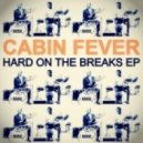 Cabin Fever - Just Hold On (Original Mix)