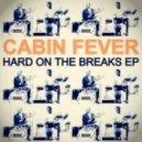 Cabin Fever - Someday (Original Mix)