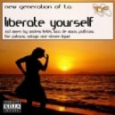 New Generation Of T.A. - Liberate Yourself (Andrew Fields Mix)