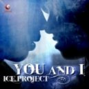 Ice Project - You and I (Extended Mix)