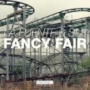 La Fuente & SL8 - Fancy Fair (Original Mix)