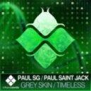 Paul SG - Grey Skin (Vendubz Remix)